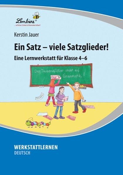 Ein Satz - viele Satzglieder! (PR) als Buch von Kerstin Jauer