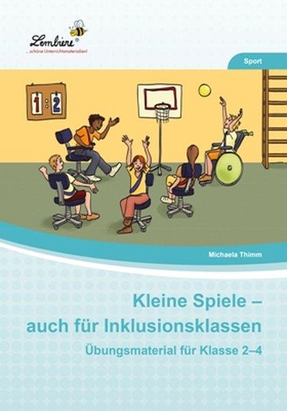 Kleine Spiele - auch für Inklusionsklassen (PR) als Buch von Michaela Thimm