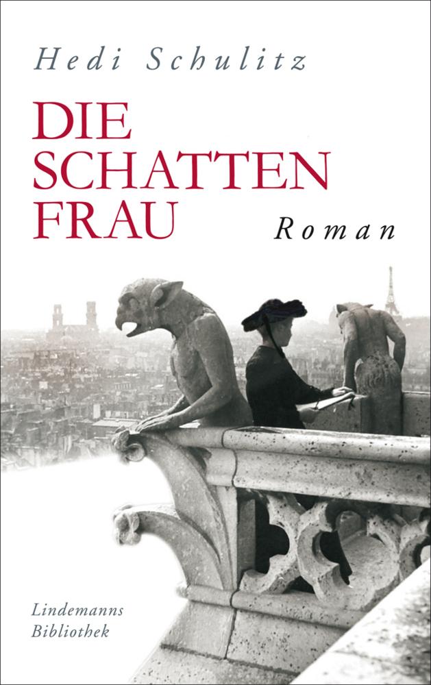 Die Schattenfrau als Buch von Hedi Schulitz