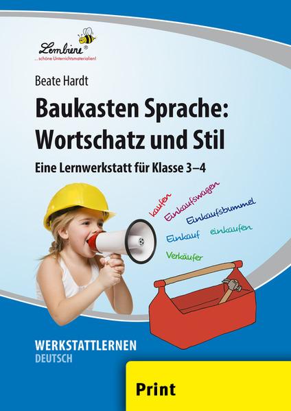 Baukasten Sprache: Wortschatz und Stil (PR) als Buch von Beate Hardt
