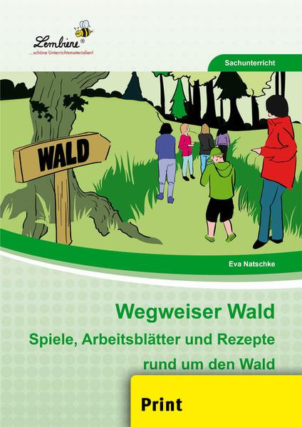 Wegweiser Wald (PR) als Buch von Eva Natschke