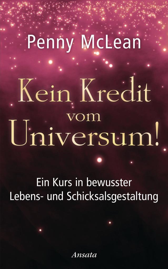 Kein Kredit vom Universum! als eBook von Penny ...