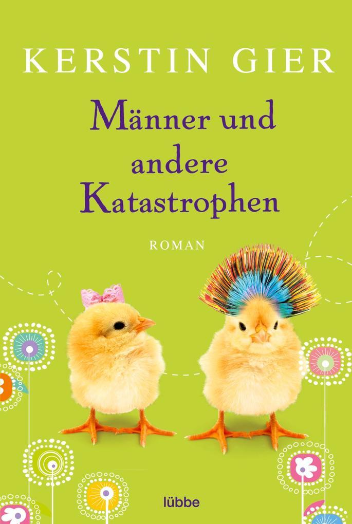 Männer und andere Katastrophen als Taschenbuch von Kerstin Gier