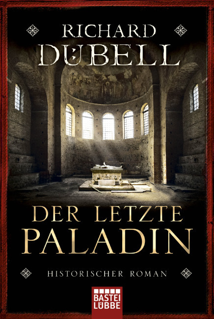 Der letzte Paladin als Taschenbuch von Richard Dübell