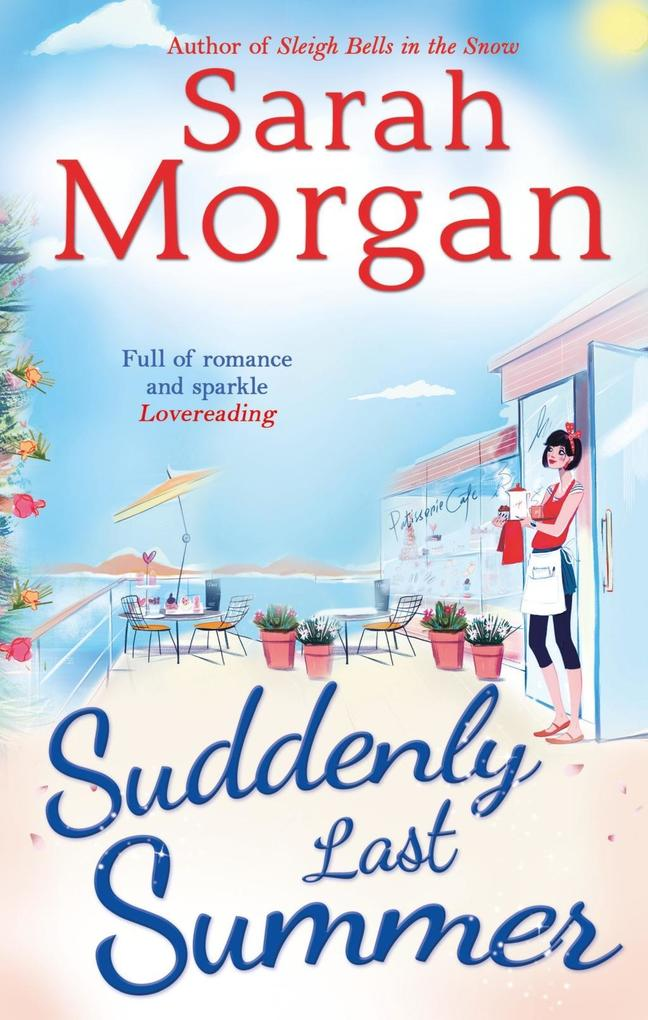 Suddenly Last Summer (Snow Crystal trilogy, Book 2) als eBook von Sarah Morgan