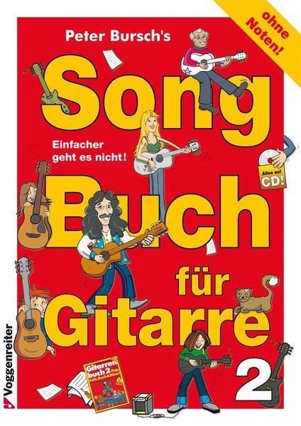 Songbuch für Gitarre 2 als Buch von Peter Bursch