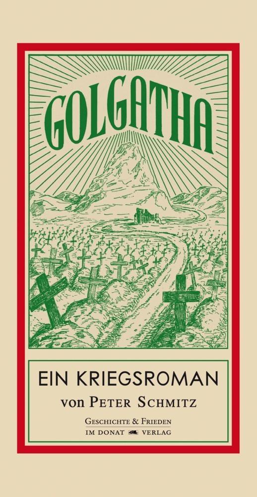 Golgatha als Buch von Peter Schmitz