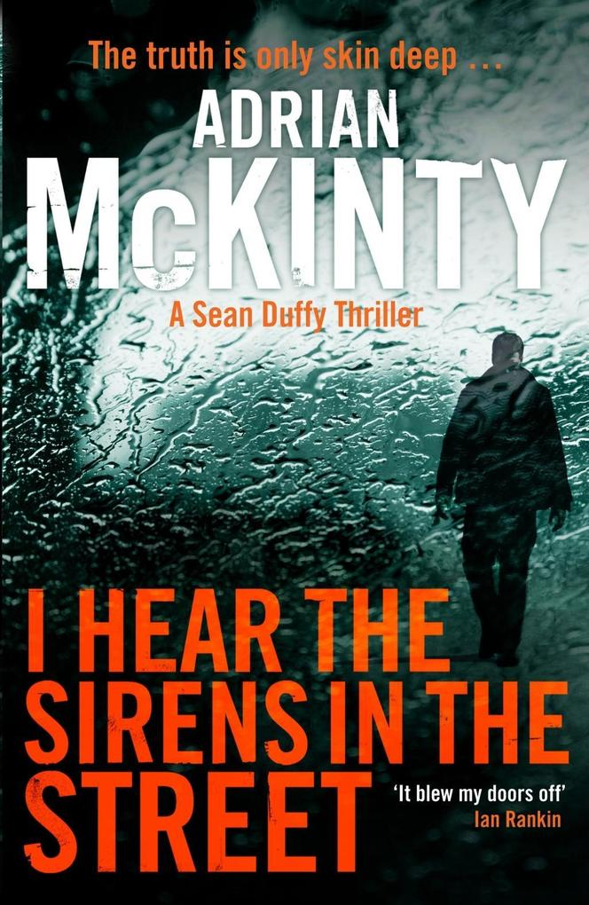 I Hear the Sirens in the Street als eBook von Adrian McKinty
