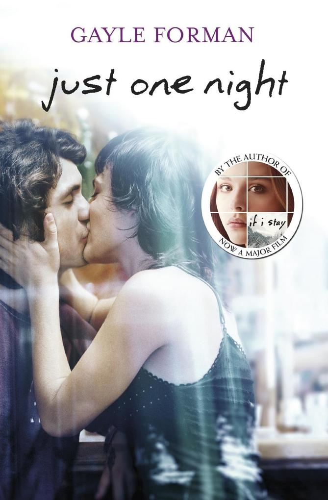 Just One Night als eBook von Gayle Forman