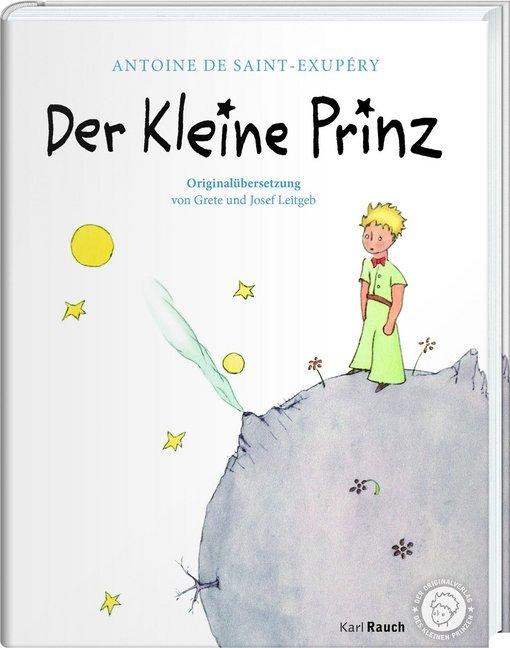 Der Kleine Prinz. Die Originalausgabe als Buch von Antoine de Saint-Exupèry