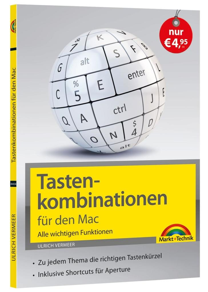 Tastenkombinationen für den Mac - Alle wichtigen Funktionen als Buch von Ulrich Vermeer