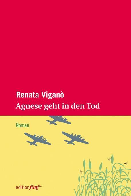 Agnese geht in den Tod als Buch von Renate Viganò