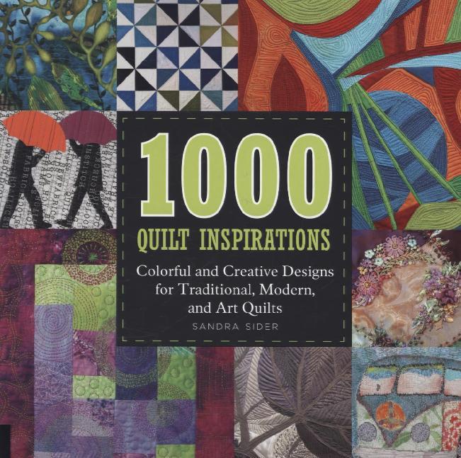 1000 Quilt Inspirations als Buch von Sandra Sider