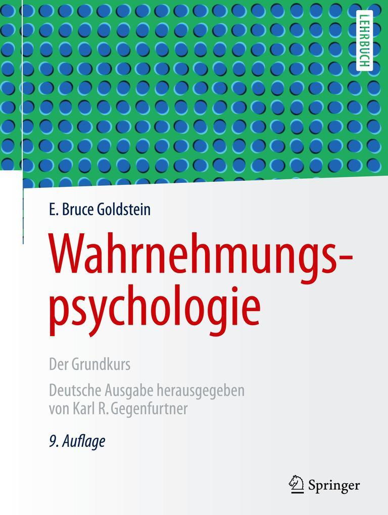 Wahrnehmungspsychologie als Buch von E. Bruce Goldstein