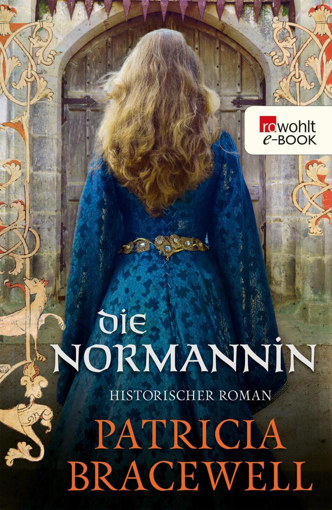 Die Normannin als eBook von Patricia Bracewell