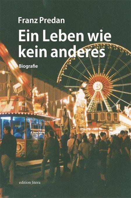 Ein Leben wie kein anderes als Buch von Franz Predan