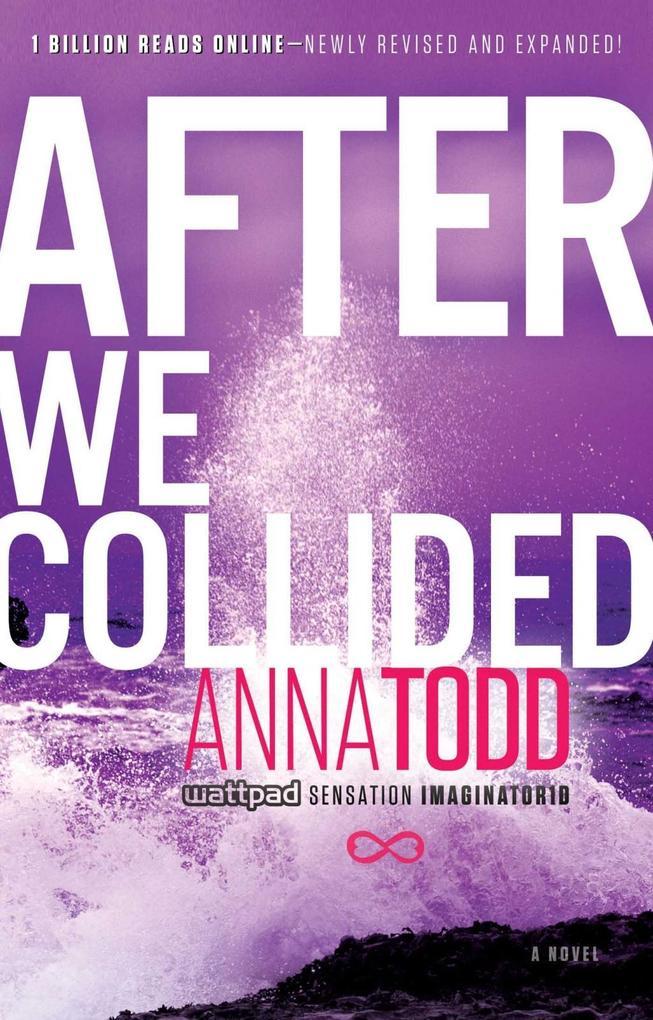 After We Collided als eBook von Anna Todd