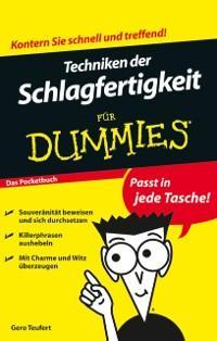 Techniken der Schlagfertigkeit für Dummies Das Pocketbuch als eBook von Gero Teufert