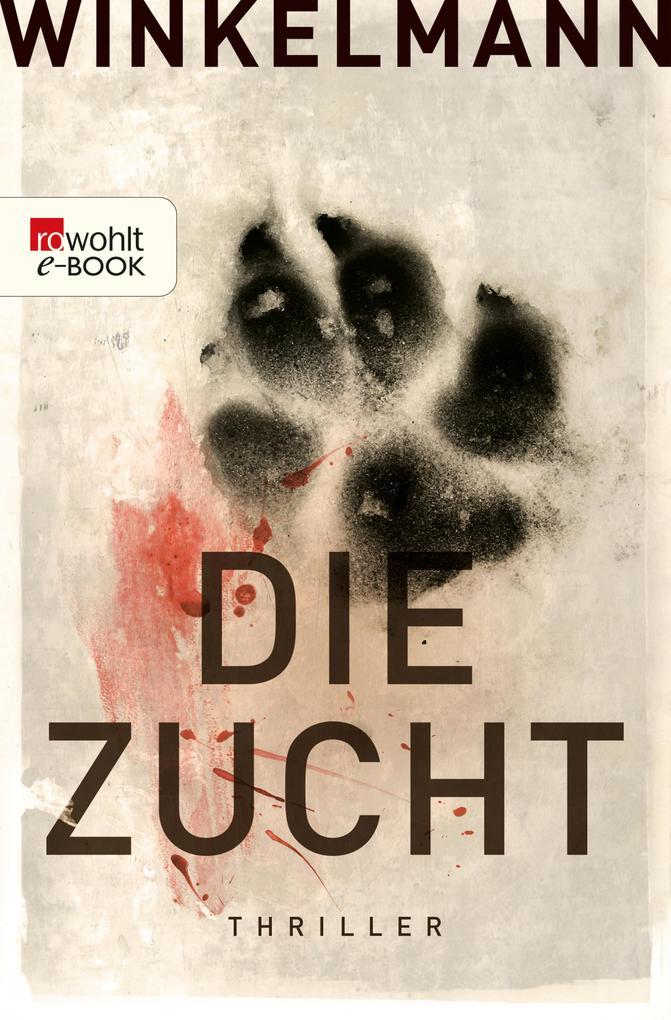 Die Zucht als eBook von Andreas Winkelmann