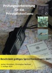 Prüfungsvorbereitung für die Privatpilotenlizenz als Buch von Jochen Hinkelbein, Christopher Neuhaus