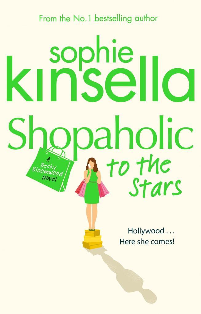 Shopaholic to the Stars als eBook von Sophie Kinsella