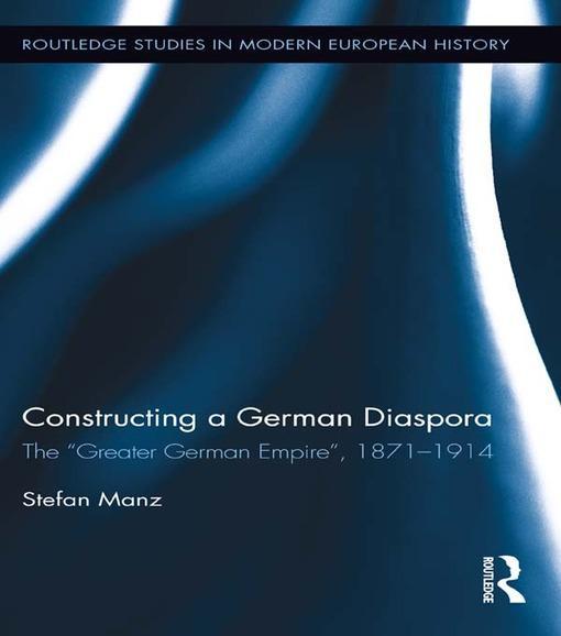 Constructing a German Diaspora als eBook von Stefan Manz