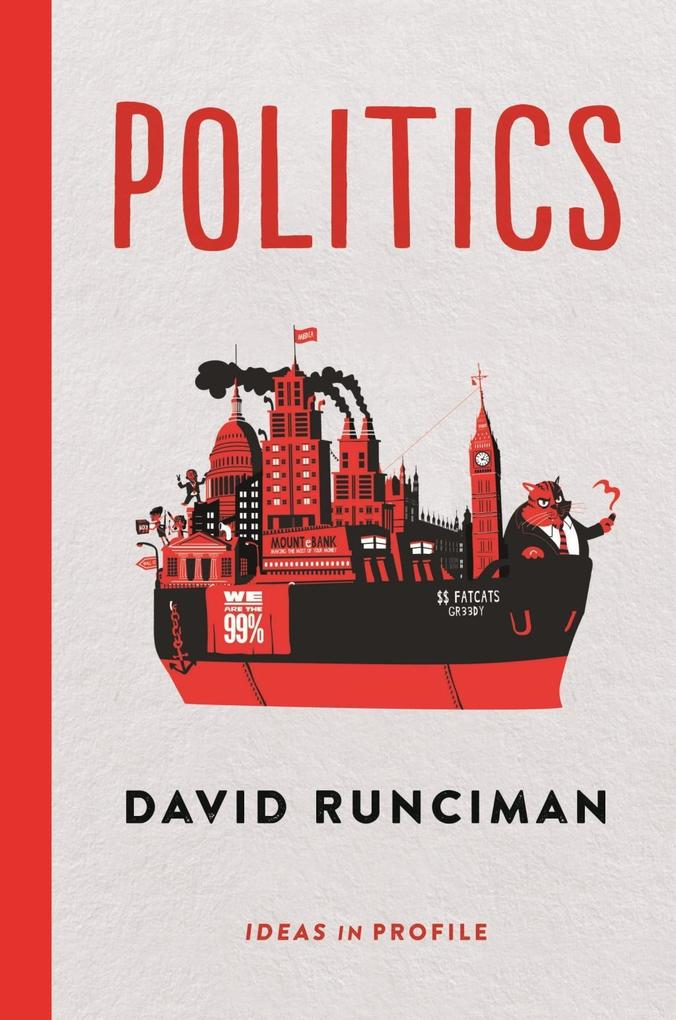 Politics Ideas in Profile als eBook von David Runciman