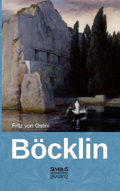 Arnold Böcklin als Buch von Fritz von Ostini