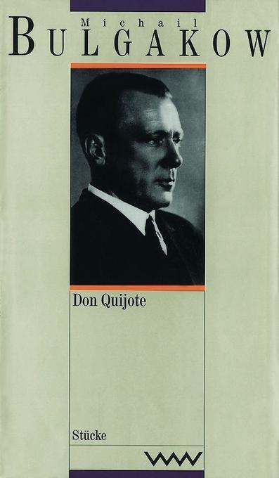 Don Quijote / Peter der Große als Buch von Michail Bulgakow