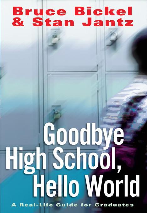 Goodbye High School, Hello World als eBook von ...