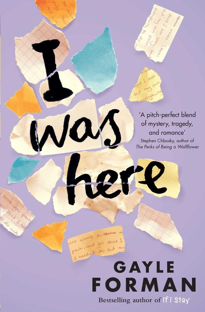 I Was Here als eBook von Gayle Forman
