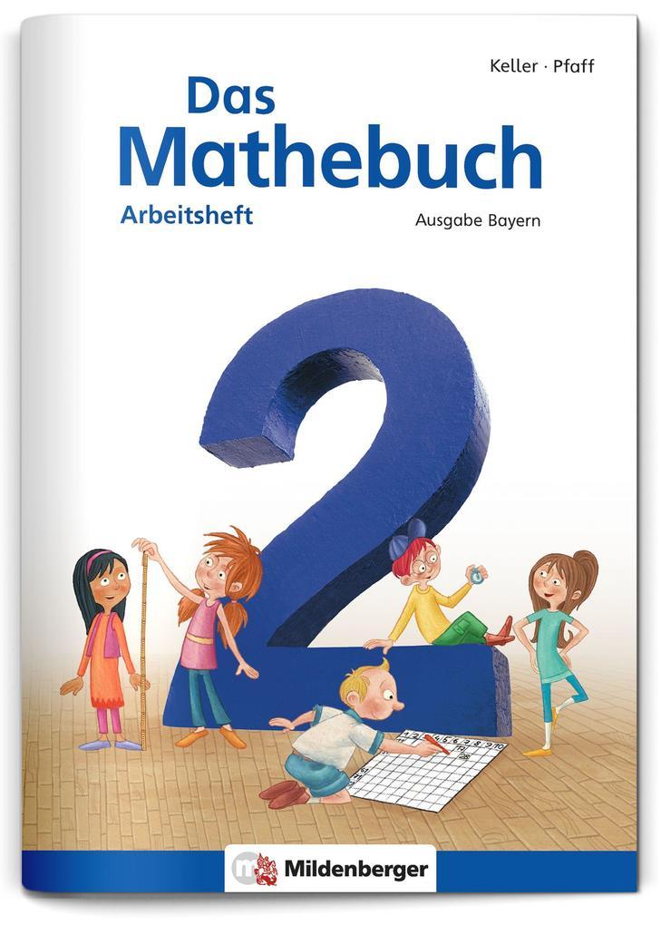 Das Mathebuch 2. Arbeitsheft Ausgabe Bayern als Buch von Hendrik Simon, Wiebke Meyer, Wiebke Meyer