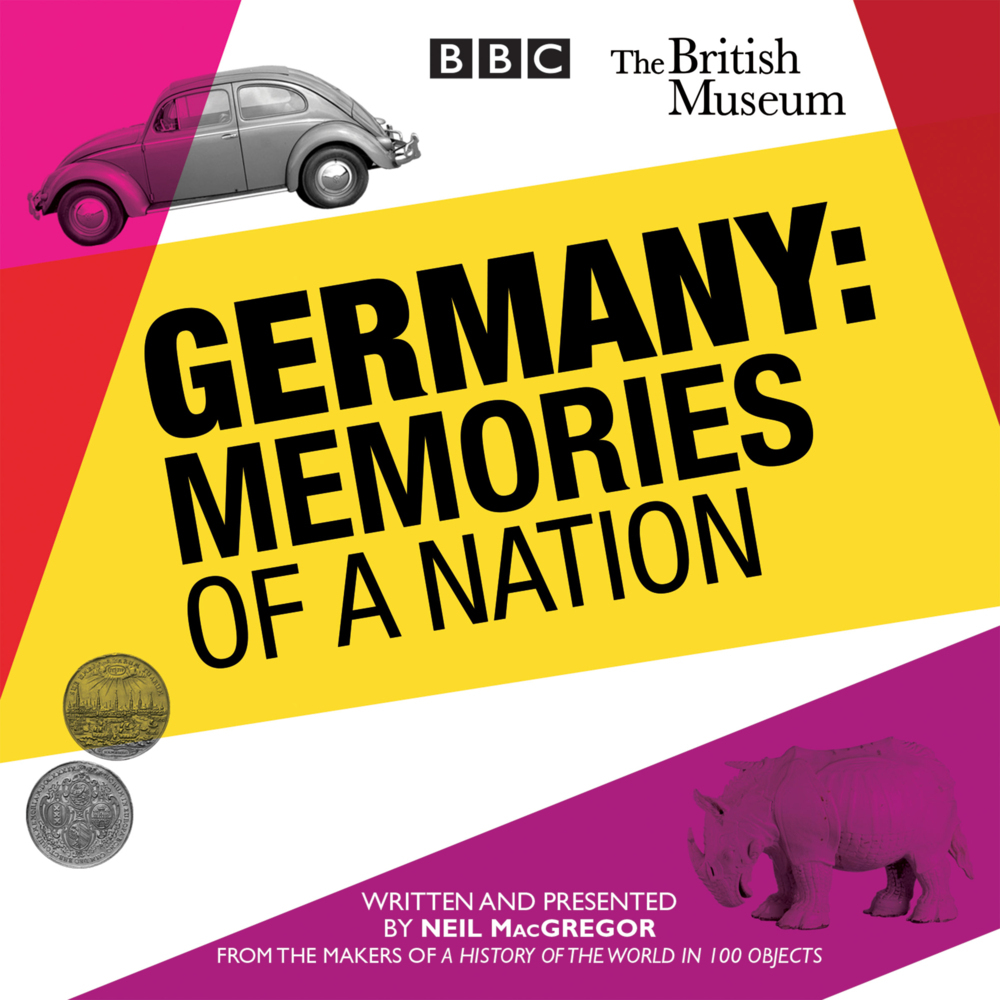 Germany: The Memories of a Nation als Hörbuch CD von Neil MacGregor