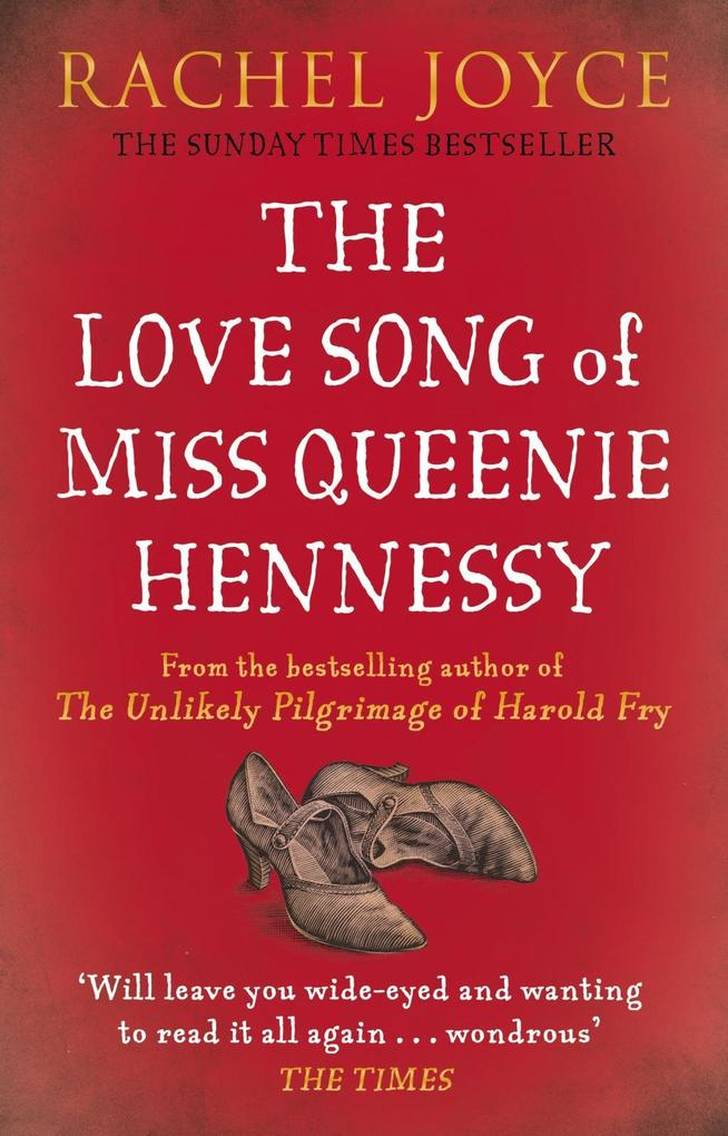 The Love Song of Miss Queenie Hennessy als eBook von Rachel Joyce