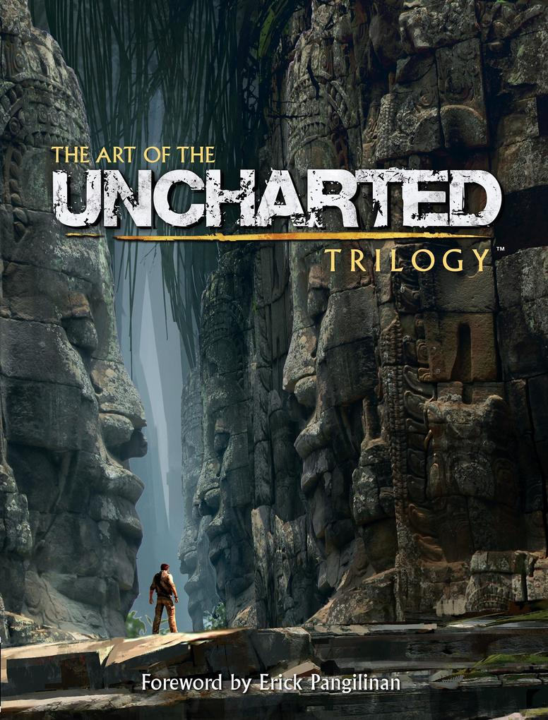 The Art of the Uncharted Trilogy als Buch von Naughty Dog