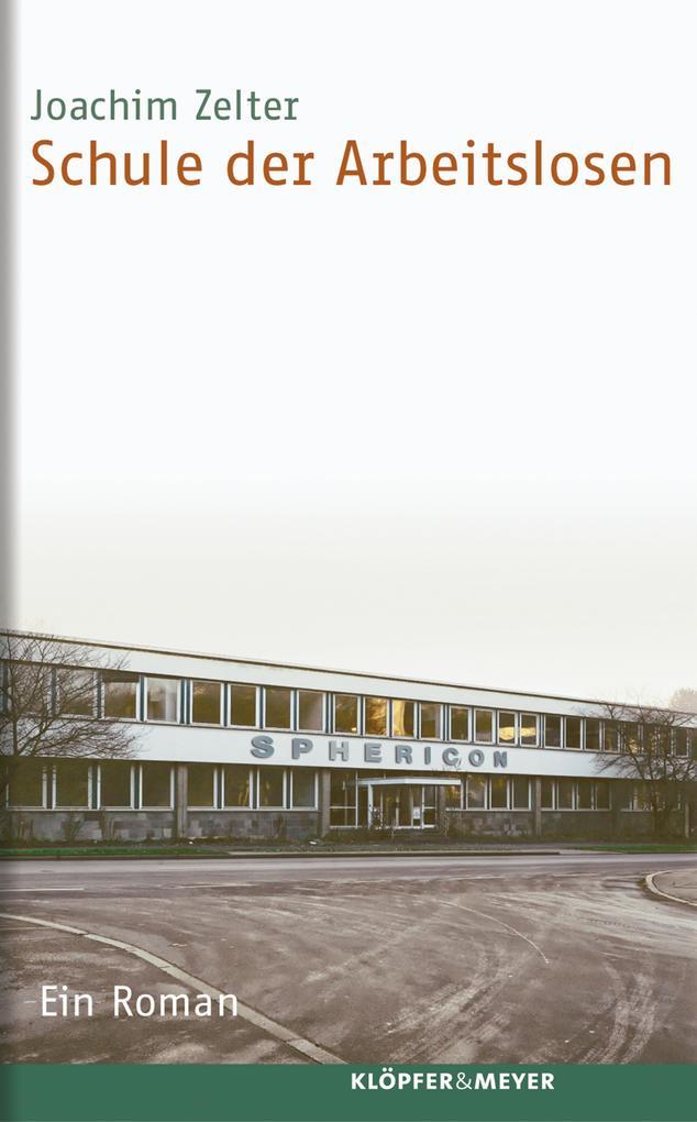 Schule der Arbeitslosen als eBook von Joachim Z...