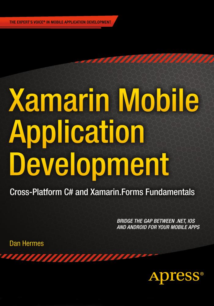 Xamarin Mobile Application Development als Buch von Daniel Hermes