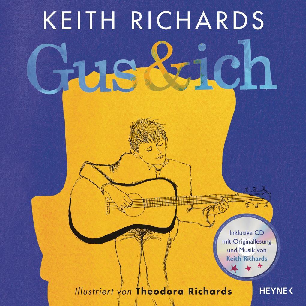 Gus & ich als Buch von Keith Richards
