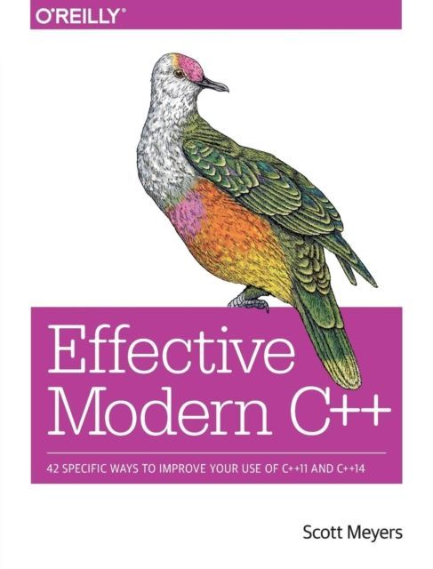 Effective Modern C++ als Buch von Scott Meyers