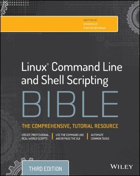 Linux Command Line and Shell Scripting Bible al...