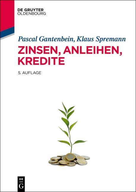 Zinsen, Anleihen, Kredite als eBook von Pascal ...