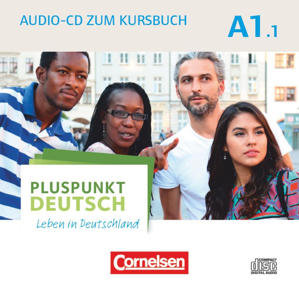 Pluspunkt Deutsch - Leben in Deutschland A1: Teilband 01. Audio-CD zum Kursbuch als Hörbuch CD von