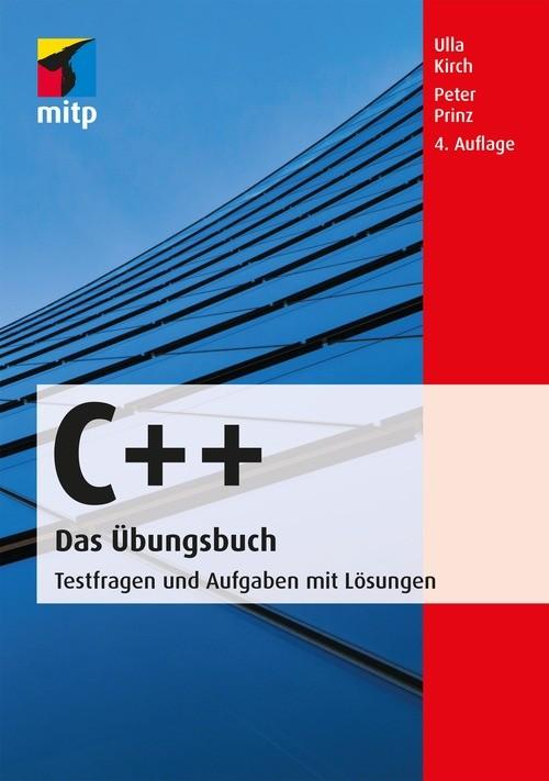 C++ Das Übungsbuch als eBook von Peter Prinz, Ulla Kirch
