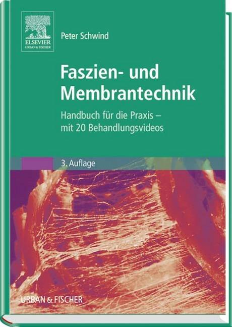 Faszien- und Membrantechnik als Buch von Peter Schwind