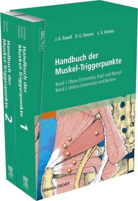 Handbuch der Muskel-Triggerpunkte StA als Buch von David G. Simons, Janet G. Travell, Lois S. Simons