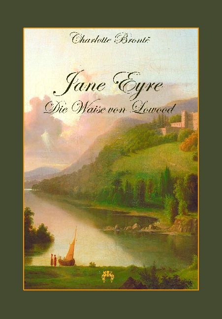 Jane Eyre Die Waise von Lowood als Buch von Charlotte Brontë