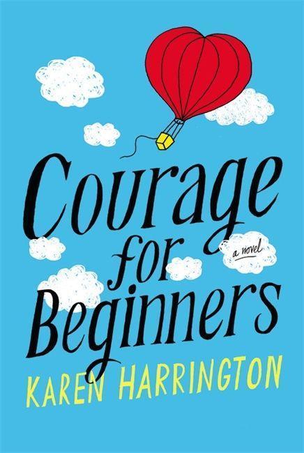 Courage for Beginners als Taschenbuch von Karen Harrington