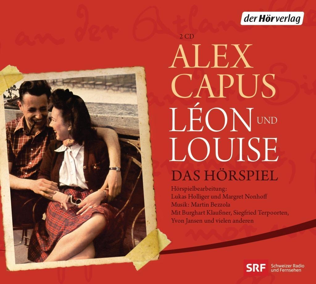 Léon und Louise als Hörbuch CD von Alex Capus, Margret Nonhoff