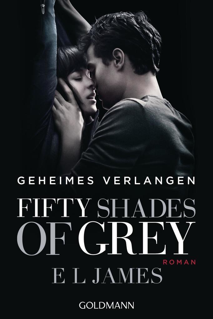 Fifty Shades of Grey - Geheimes Verlangen als Taschenbuch von E. L. James