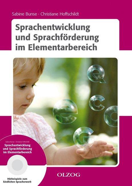 Sprachentwicklung und Sprachförderung im Elementarbereich als Buch von